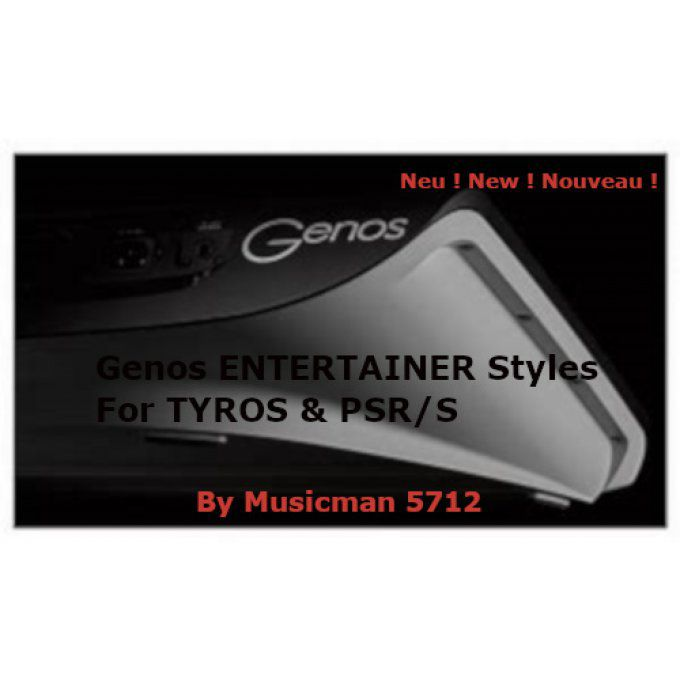 Entertainer & Oldies Styles GENOS pour Tyros et PSR/S